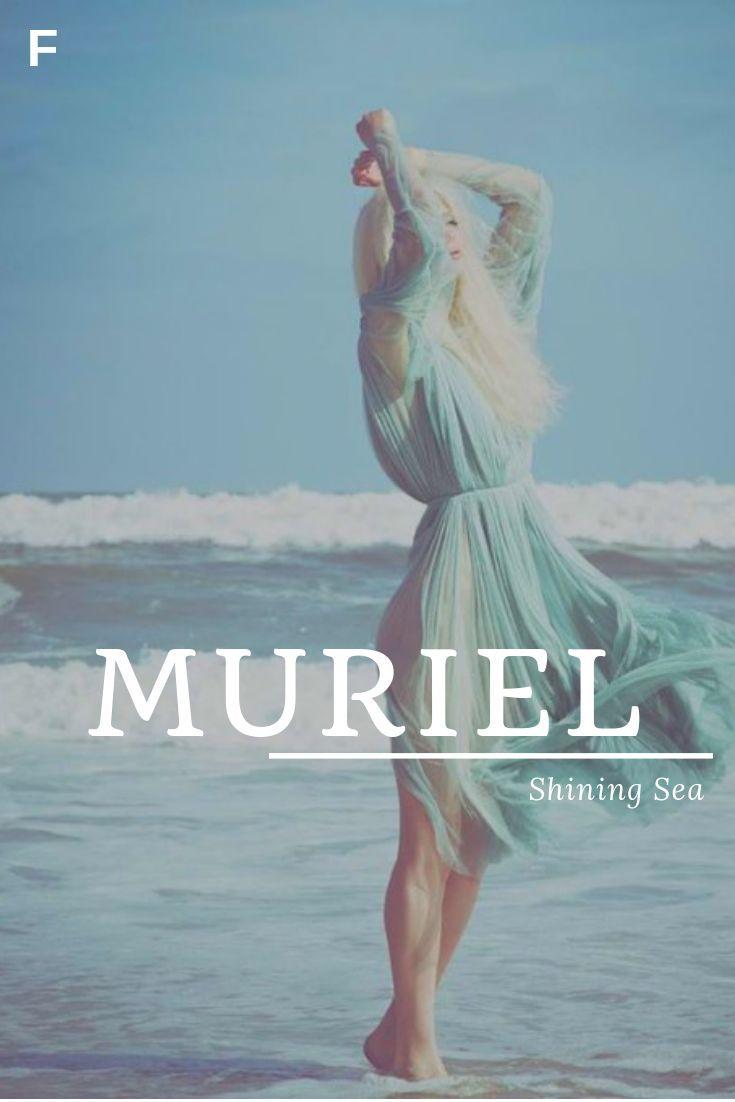 Muriel bedeutet Shining Sea, irische Namen, M Babynamen, M Babynamen, weibliche ... #babynamen #bedeutet #irische #muriel #namen #Sea #shining #weibliche #babygirlnames