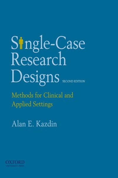 (2010) SingleCase Research Designs Methods for Clinical