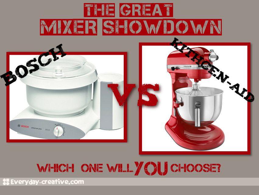 Bosch vs kitchenaid the great mixer showdown updated