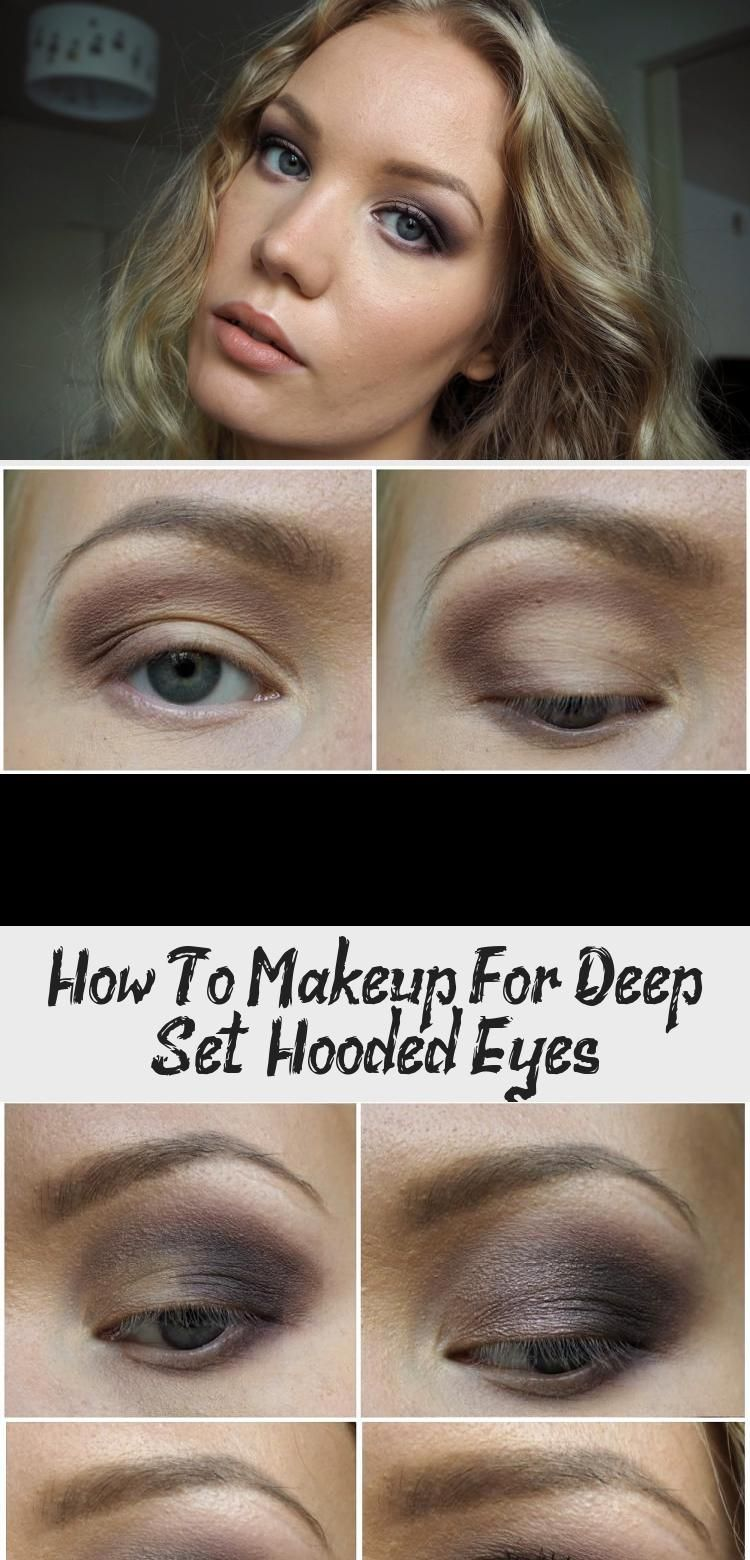 How To Makeup For Deep Set Hooded Eyes Makeup Hooded Eye Makeup Makeup For Downturned Eyes Hooded Eyes