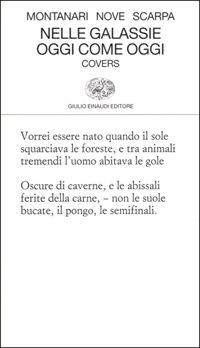 Nelle galassie oggi come oggi - Tiziano Scarpa,Aldo Nove,Raul Montanari - 9 recensioni su Anobii
