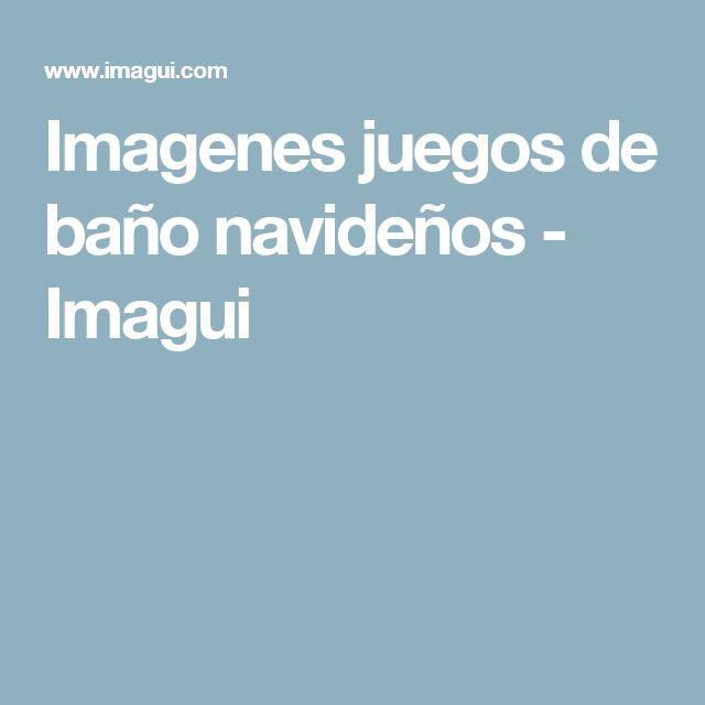 Imagenes juegos de baño navideños - Imagui
