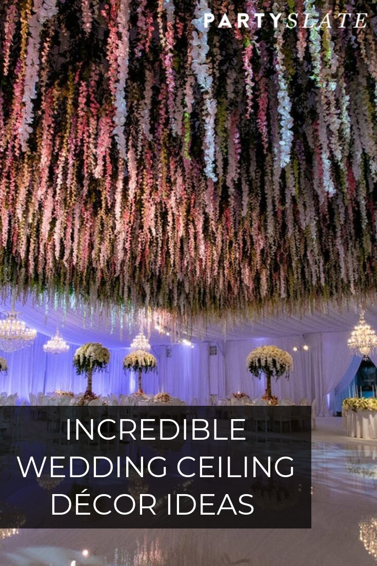 10 Wedding Ceiling Decorations That Will Wow Your Guests