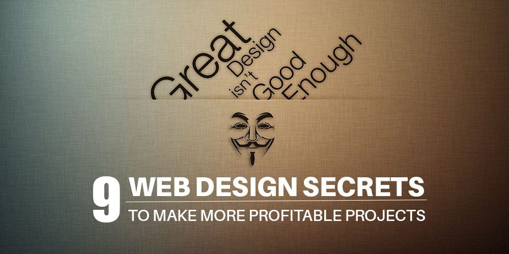 Check out the useful list of 9 #WebDesign Secrets to Make More Profitable Projects at http://bit.ly/2jL1q3J It's worth the time you spend, surely!  #WebDesign #ProfitableDesigns #GreatWeekend