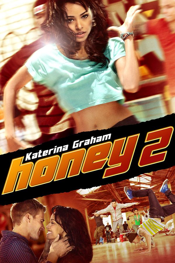 Honey 2 - Determined to prove herself as a street dancer, Maria heads from juvie to a Bronx rec center where she's introduced to her dance idol, Honey Daniels.