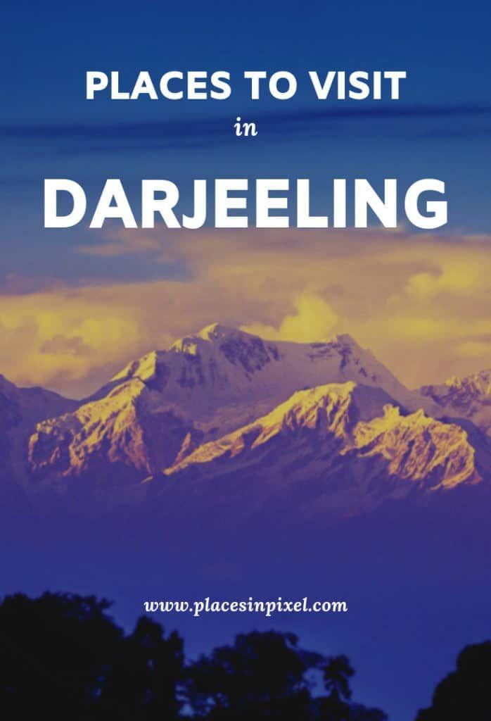 Best Places to Visit in Darjeeling