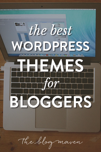The Best WordPress Themes for Bloggers - see what\'s popular and ...