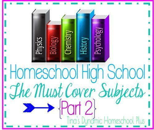Homeschool High School The Must Cover Subjects Part 2 -   13 school subjects Cover ideas