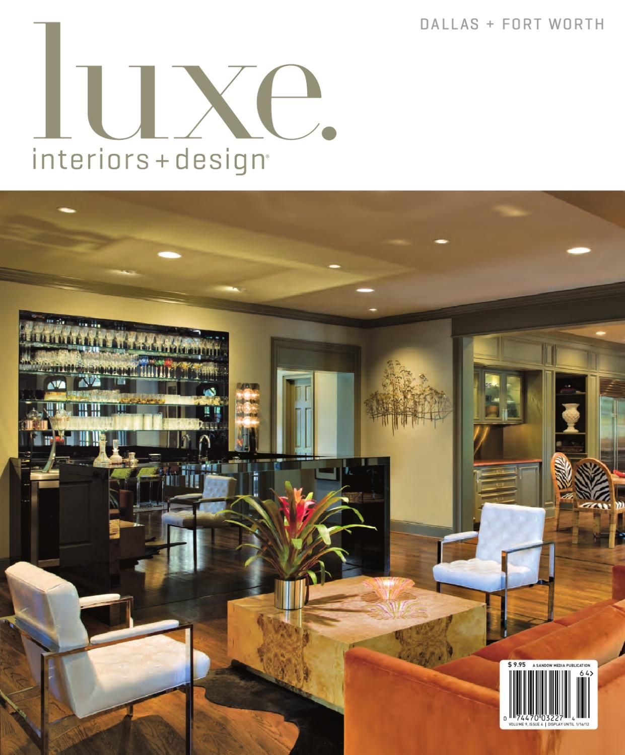 LUXE Interiors + Design Dallas 20 LUXE Interiors + Design Magazine Is A  Quarterly Journal That