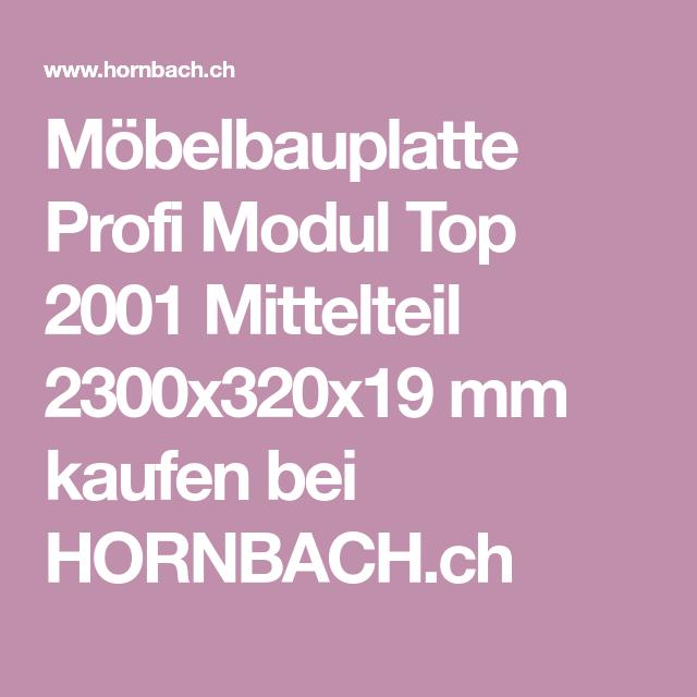Mobelbauplatte Profi Modul Top 2001 Mittelteil 2300x320x19 Mm Wolle Kaufen Teilchen Und Tops