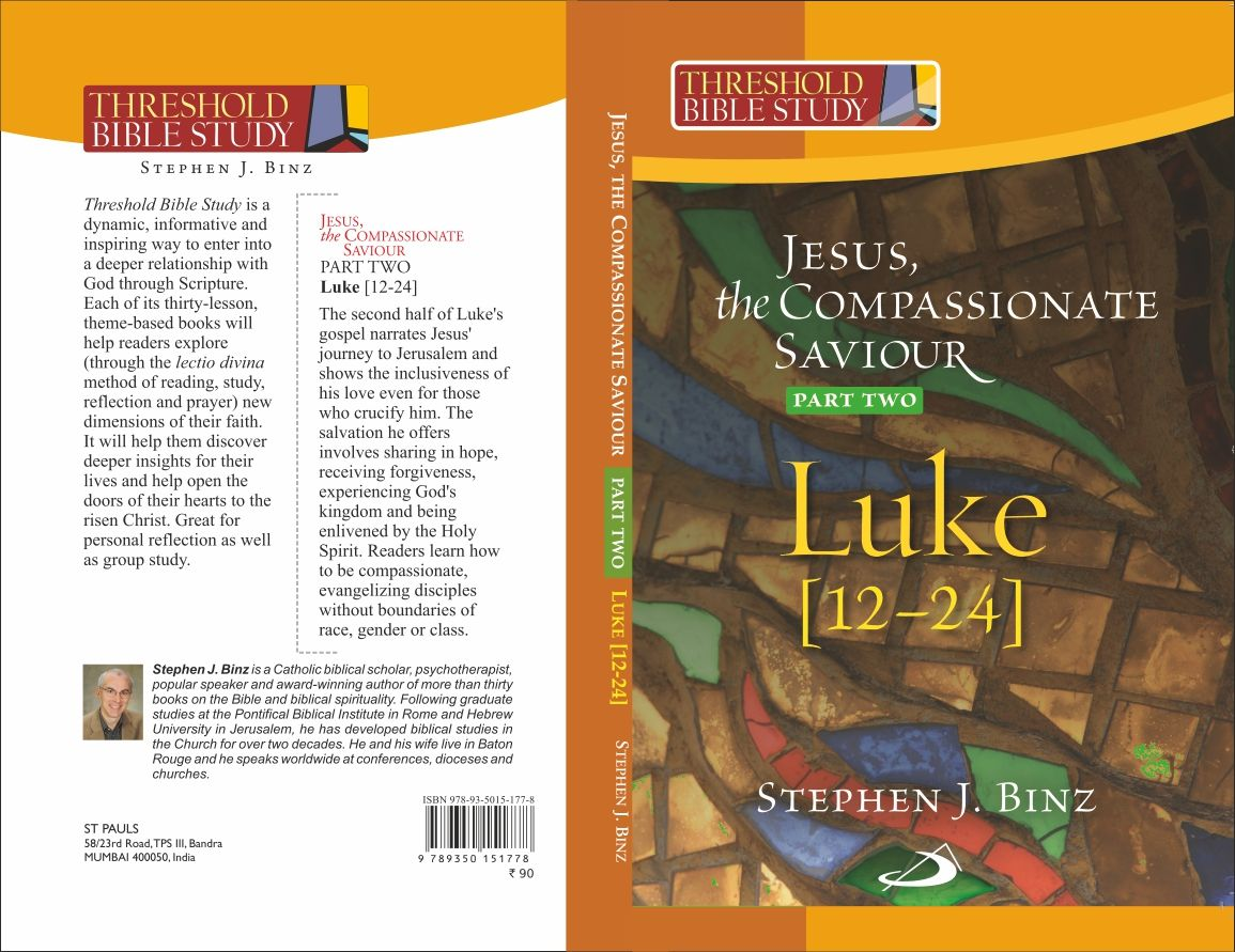 Jesus the Compassionate Savior Part two (Luke 12-24) Threshold Bible Study Series