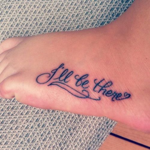 Cute Tattoo Quotes For Foot Cute Foot Tattoos Ideas