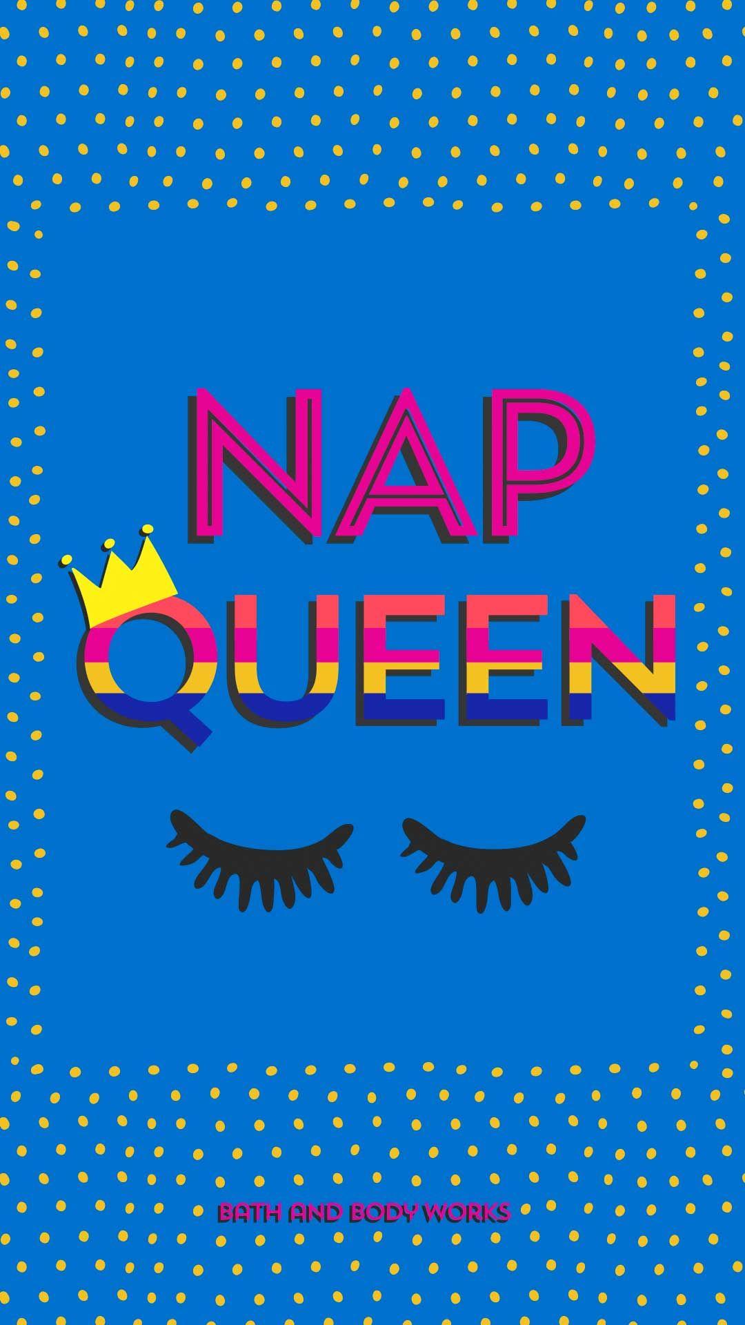 Nap Queen iPhone Wallpaper (With images) Queens