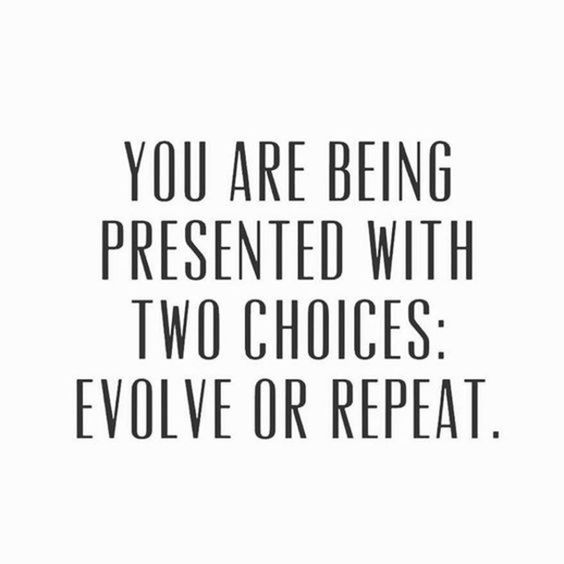 You are Being Presented With Two Choices Evove Or Repeat #success #motivational #quotes #entrepreneur