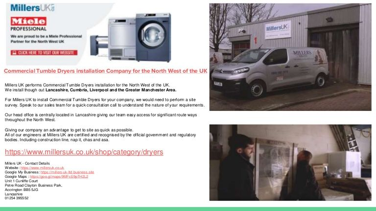 Millers Uk Performs Commercial Tumble Dryer Installation For The North West Of The Uk We Install Though Out Lanca Commercial Washer Installation Tumble Dryers