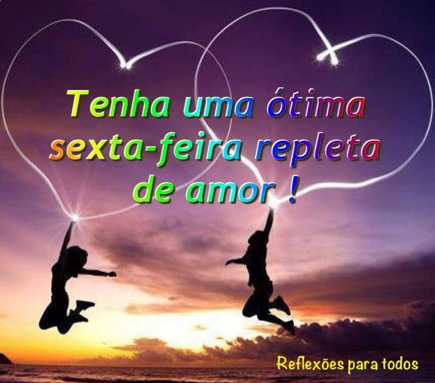 ❤️ Bom Dia! Feliz Sexta-feira!  Acesse:  Cada manhã traz uma benção escondida (Paulo Coelho) #BomDia