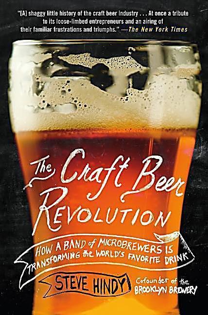 The Craft Beer Revolution. Steve Hindy,. Kartonier