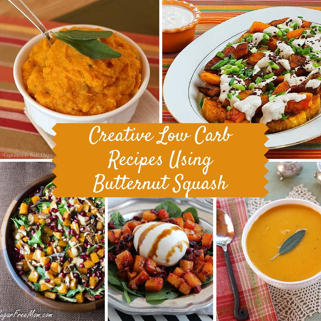 12 Creative Low Carb Recipes Using Butternut Squash Recipe Using Butternut Squash Healthy Low Carb Recipes Low Carb Recipes