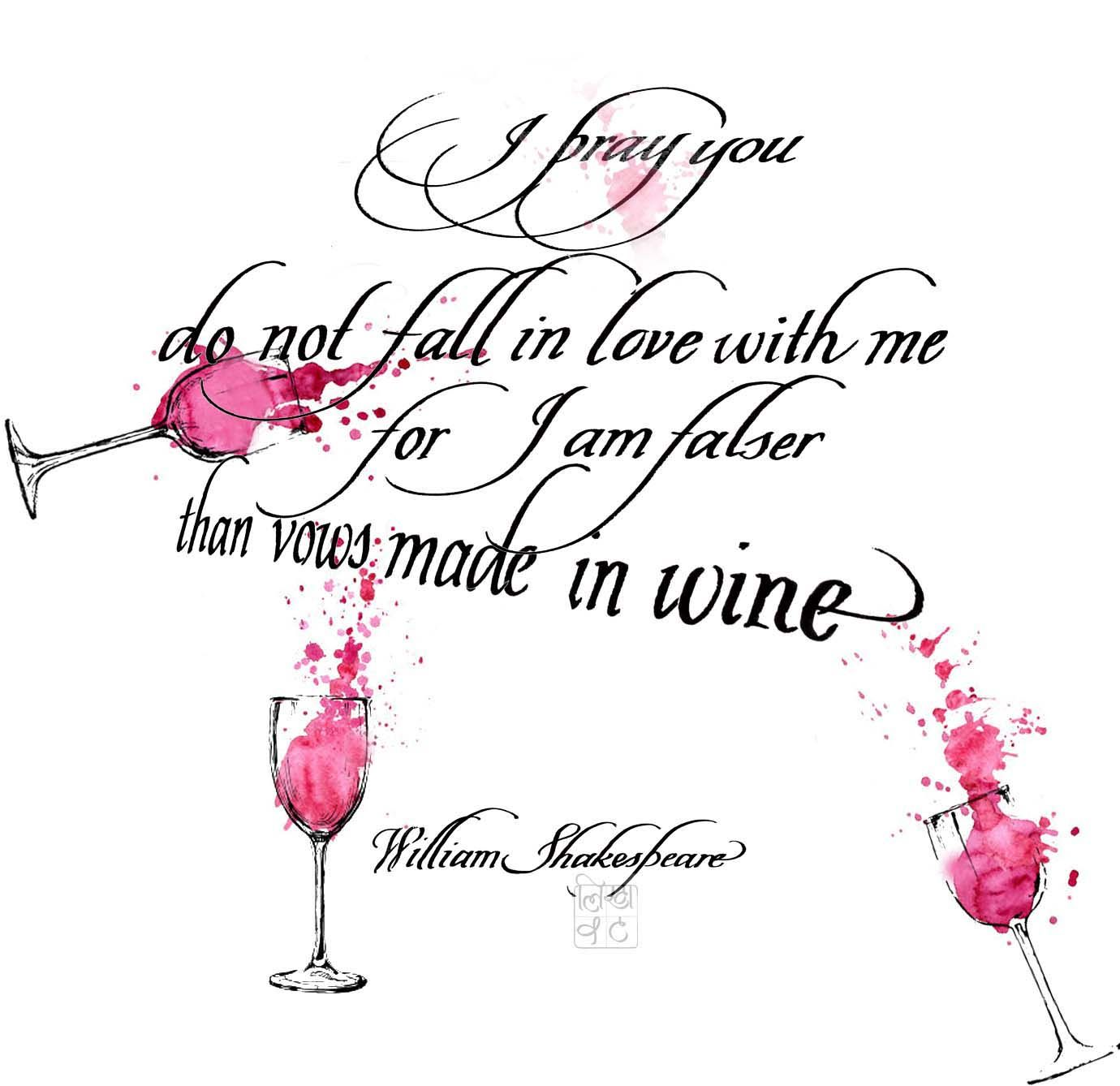#Shakespeare #williamshakespeare #Wine #Calligraphy #vows #pray #love #drink #writings