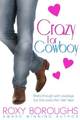Crazy for Cowboy - Roxy Boroughs