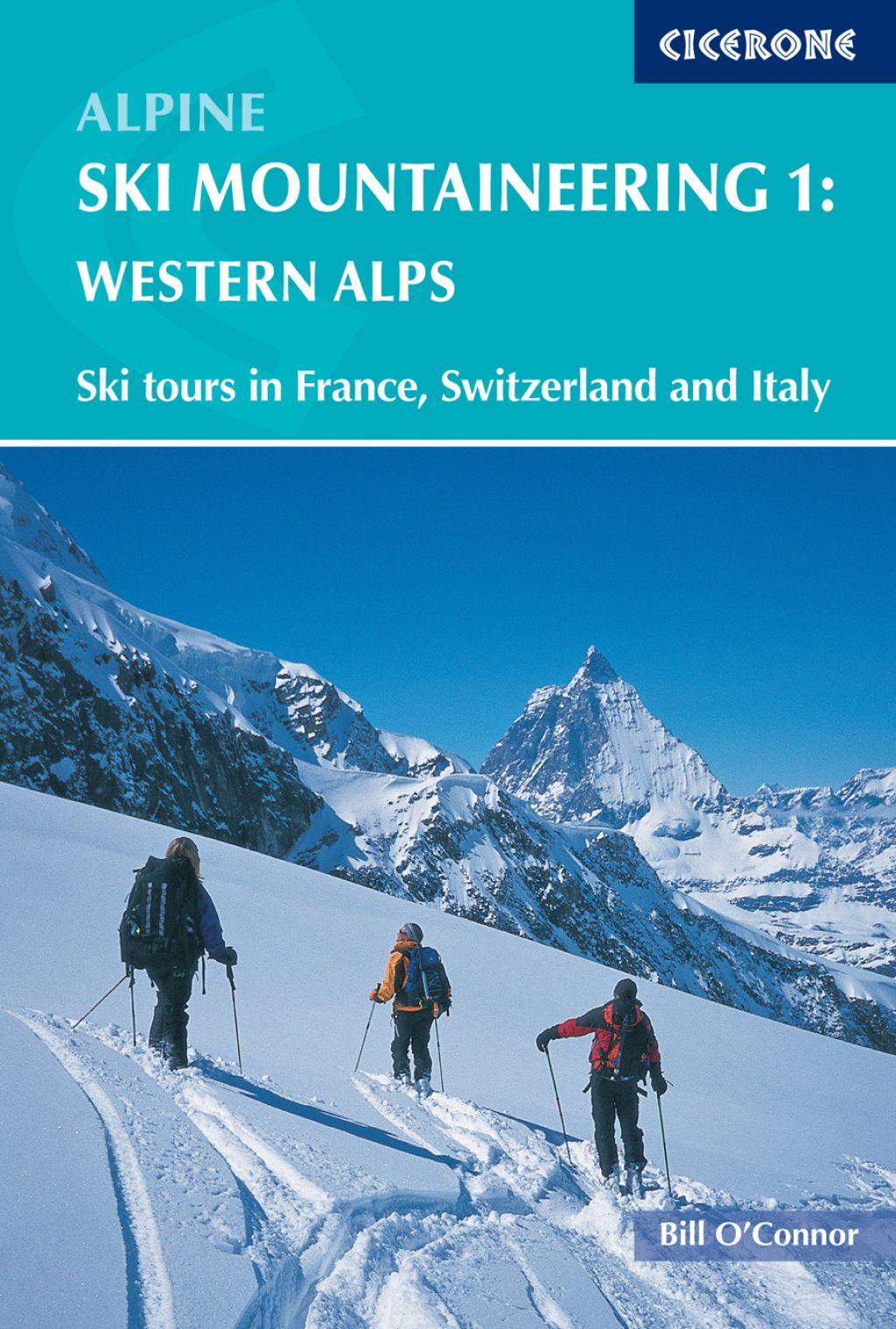Alpine Ski Mountaineering Vol 1 Western Alps (eBook