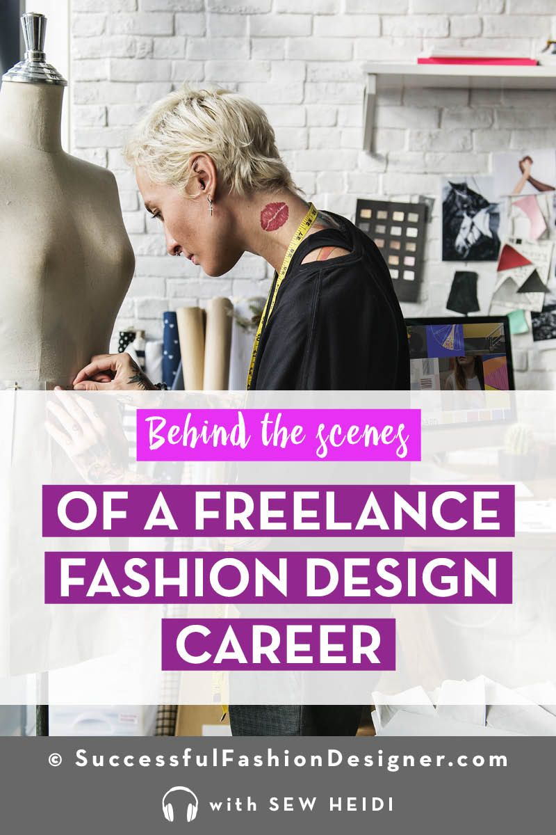 How To Be A Freelance Clothing Designer Strategies Tips Advice Career In Fashion Designing Fashion Design Jobs Fashion Design