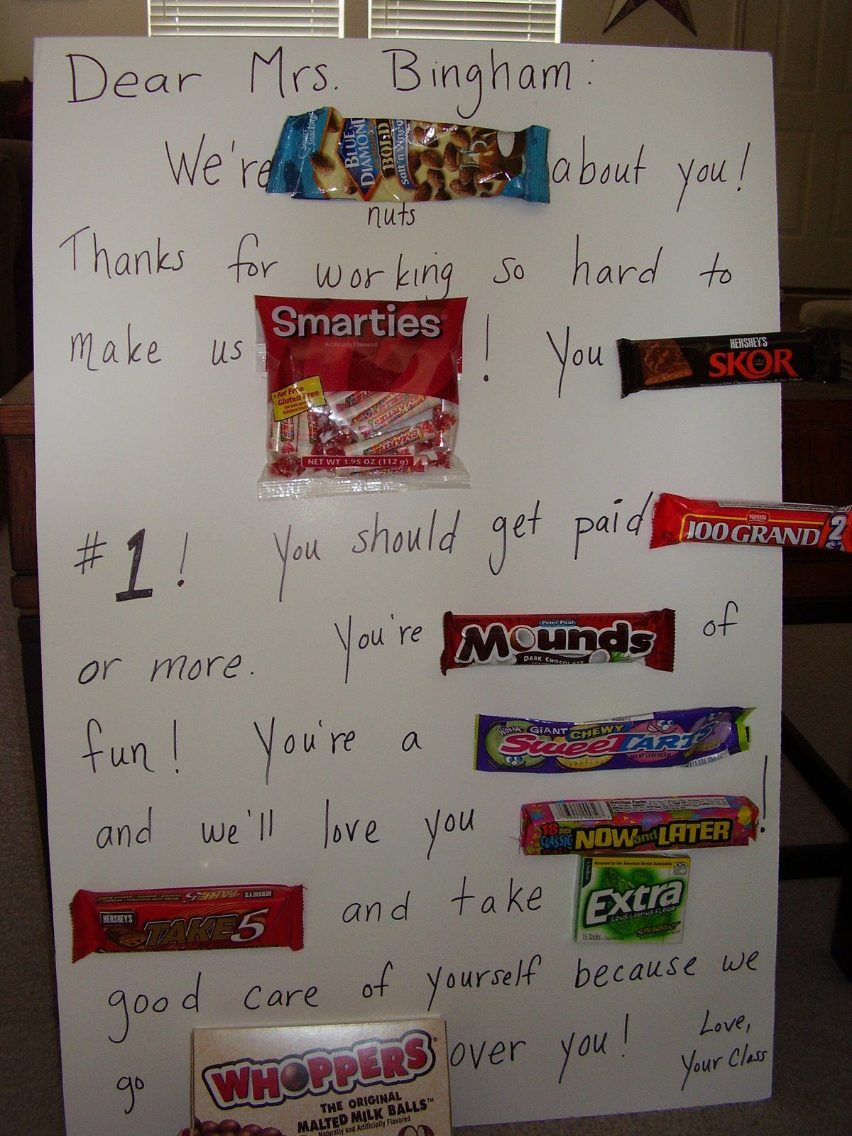 teachers gift ,, they will love us :p   Candy poster board ...