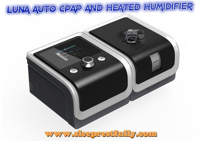 Luna Auto Cpap And Heated Humidifier Cpap Cpap Machine Humidifier