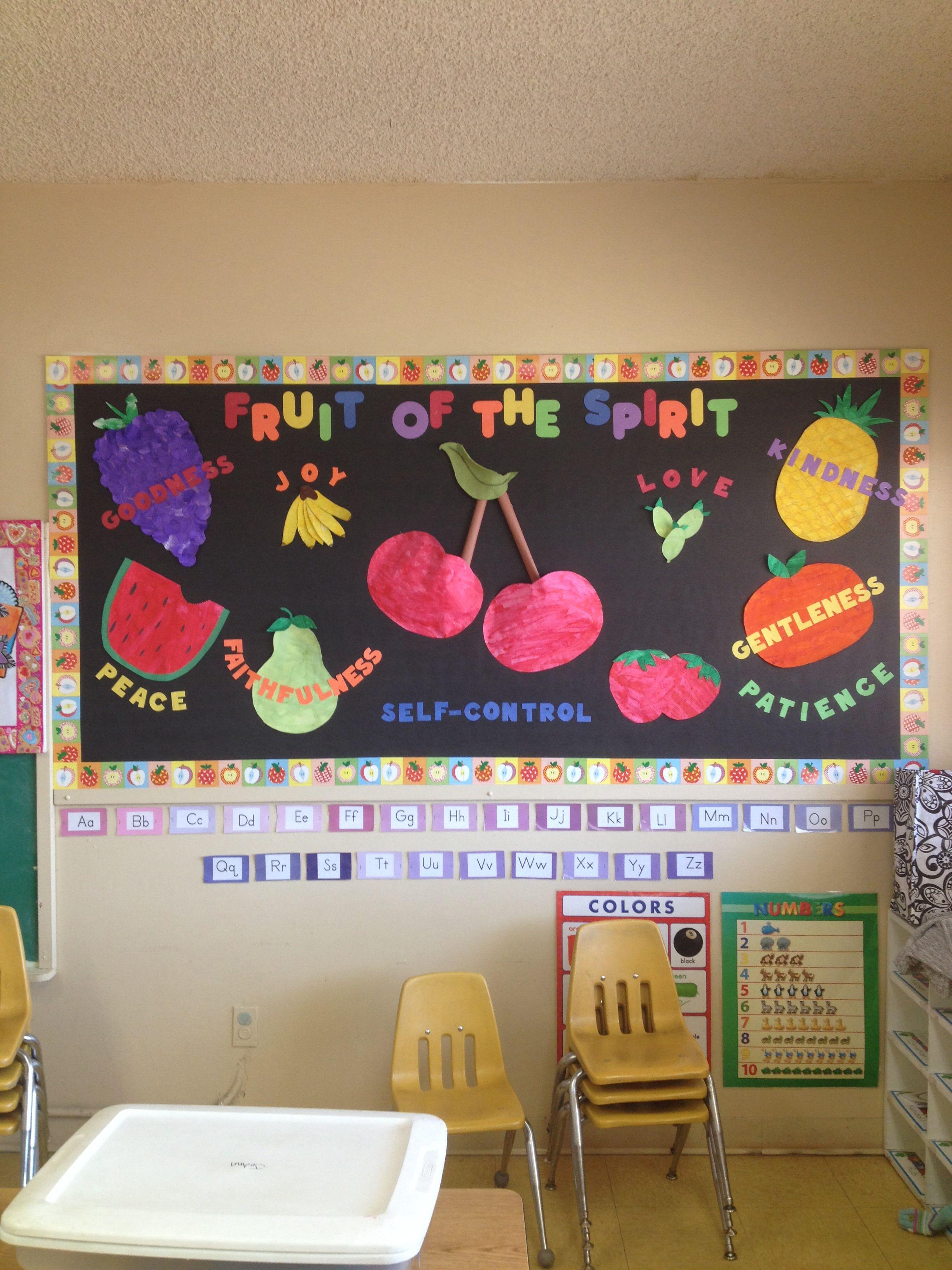 Preschool Classroom Wall Decoration ~ Fruit of the spirit bulletin board all i love