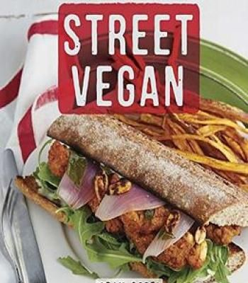 Street vegan recipes and dispatches from the cinnamon snail food street vegan recipes and dispatches from the cinnamon snail food truck pdf forumfinder Images