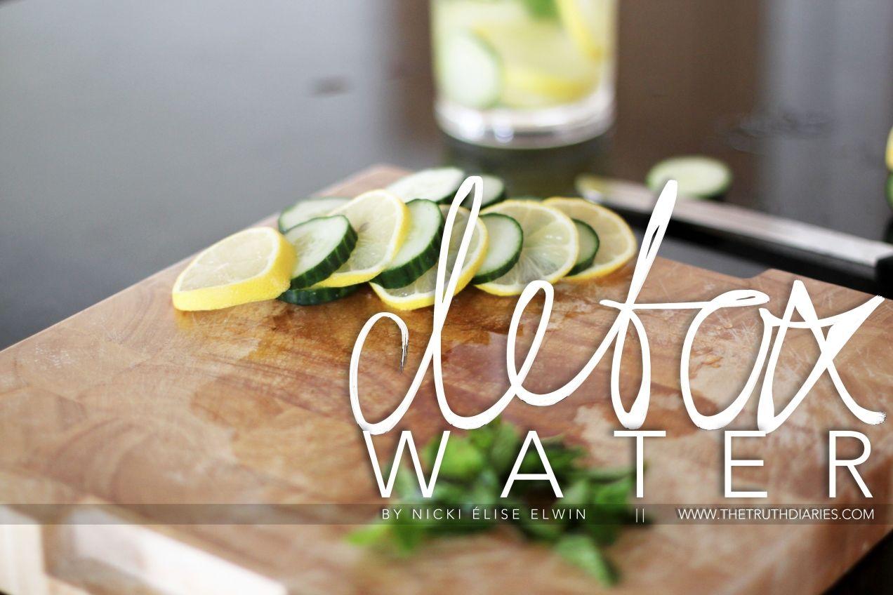 Dextox Water Recipe by Nicki Élise Elwin of www.thetruthdiaries.com // #health #detox #detoxwater #healthblogger #fitness #healthandfitness #thetruthdiaries #ttd #thekitchendiaries
