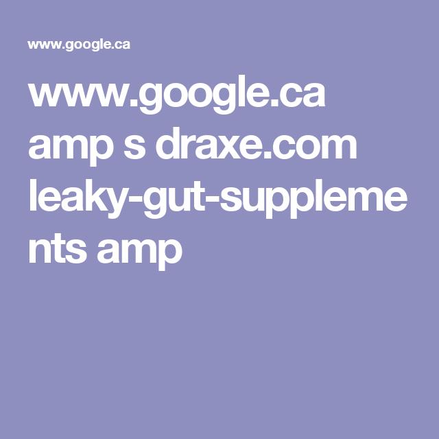 www.google.ca amp s draxe.com leaky-gut-supplements amp
