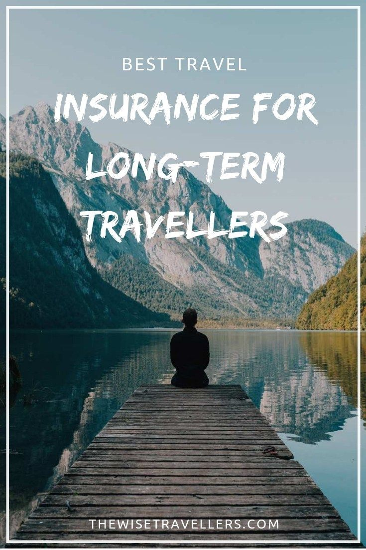 Best Travel Insurance for Long-term Travellers | Best ...