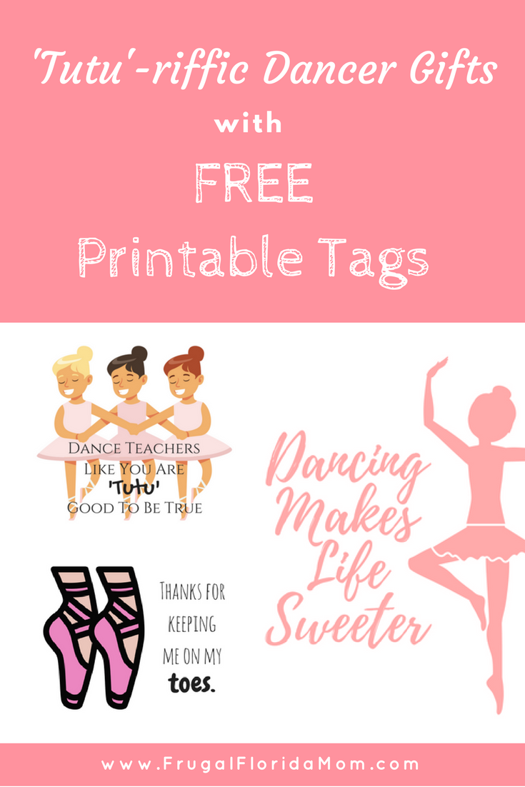 Free printables for cheap and easy gifts for dancers and dance teachers www frugalfloridamom com