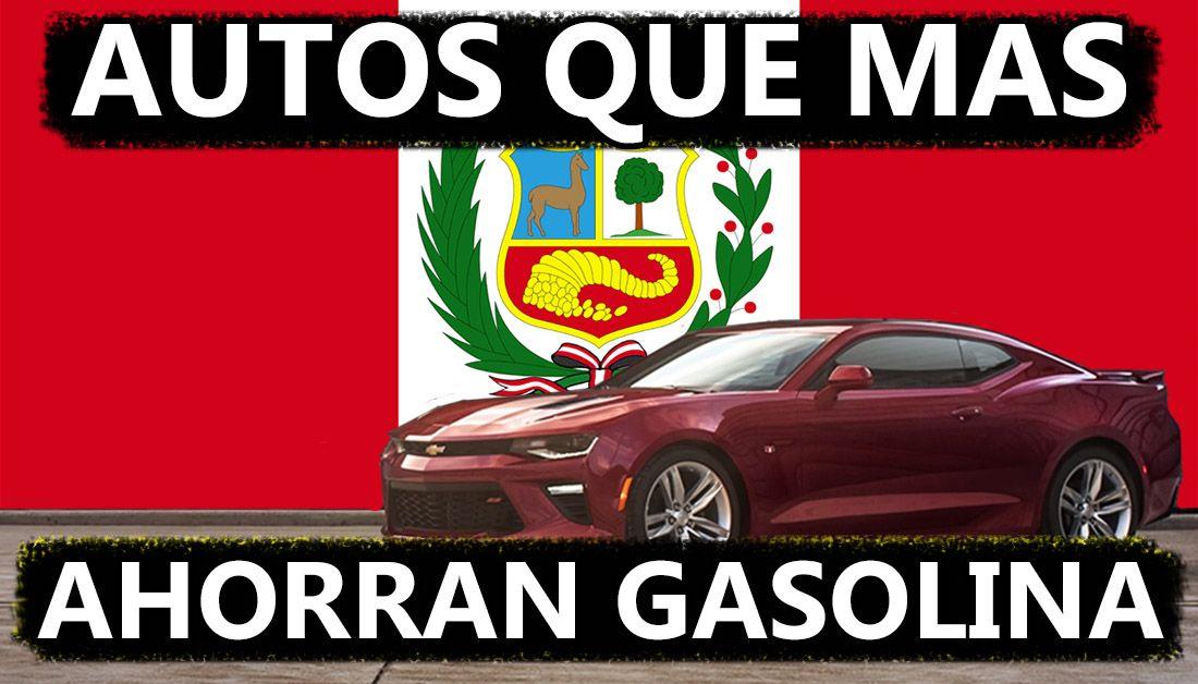 Autos Que Mas Ahorran Gasolina En Peru 2018 Amigos Estos Son Los