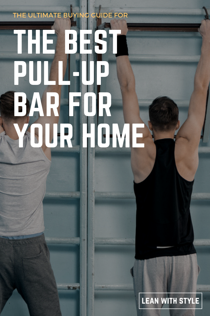 The Best Pull Up Bars For Your Home Complete Buying Guide For