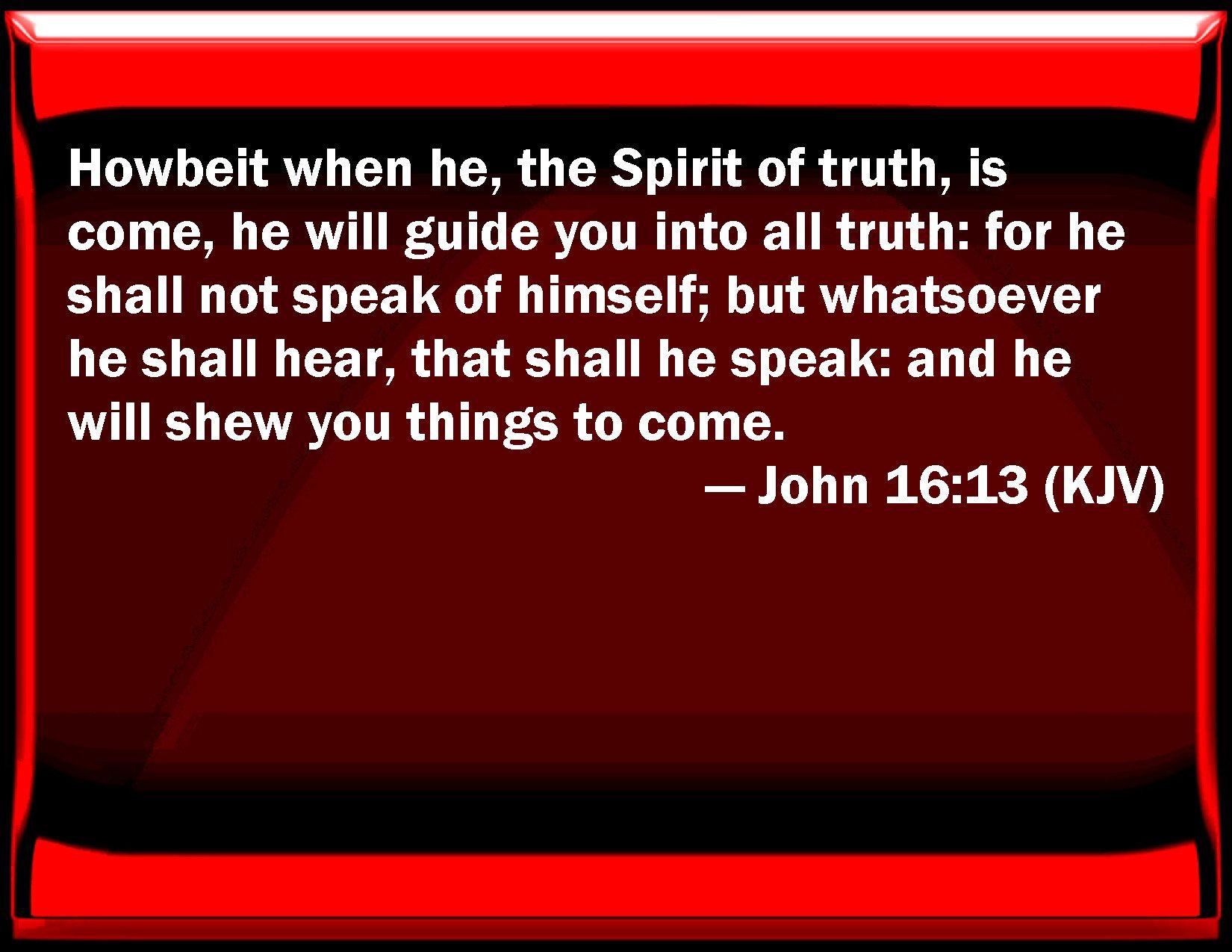 Image result for john 16:13 kjv