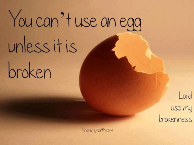 You cant use an egg unless its broken
