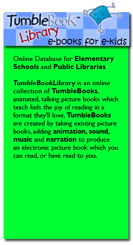 Tumblebooklibrary Is An Online Collection Of Animated Talking Picture Books Which Are Read To Children At The Same Time As Text Tracked And
