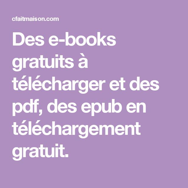 Des e-books gratuits à télécharger et des pdf, des epub en téléchargement  gratuit