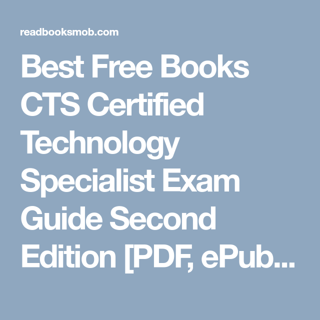 Best Free Books CTS Certified Technology Specialist Exam Guide