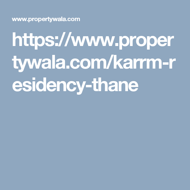 Karrm Infrastructure on Property wala