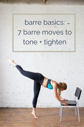 barre basics 7 barre moves to tone and tighten  workout