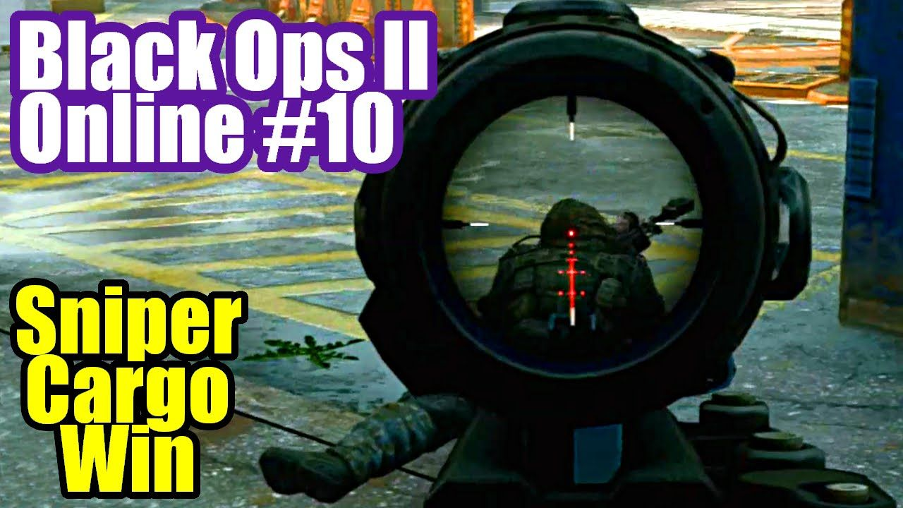Call Of Duty Black Ops 2 10 Sniper Cargo Win Svu As Guardian Ruthless Hd 1080p Ps3 Gameplay Call Of Duty Black Call Of Duty Black Ops