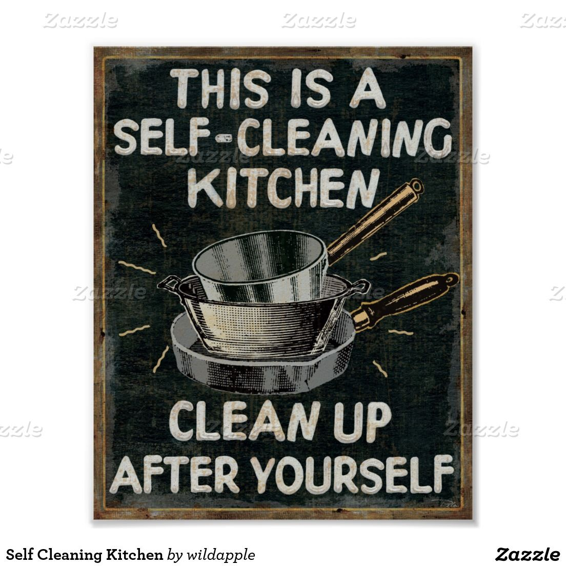 Self Cleaning Kitchen Poster Zazzle Com Kitchen Posters Clean Kitchen Kitchen Prints