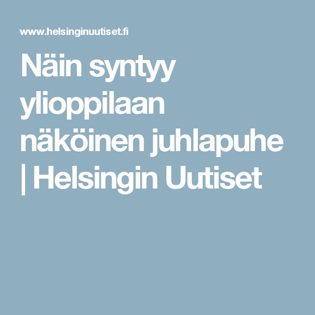 Näin syntyy ylioppilaan näköinen juhlapuhe | Helsingin Uutiset