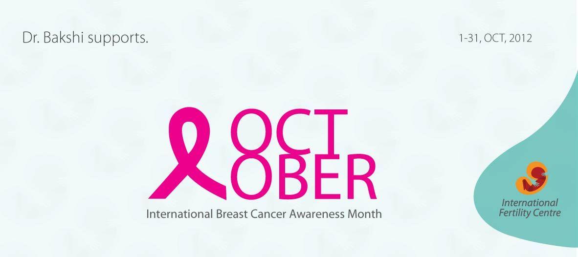 October.. International Breast Cancer Awareness Month