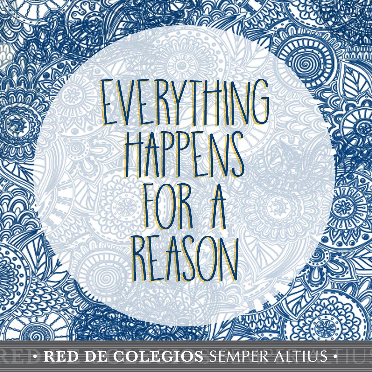 For a reason.  #Valores #Educación #SemperAltius