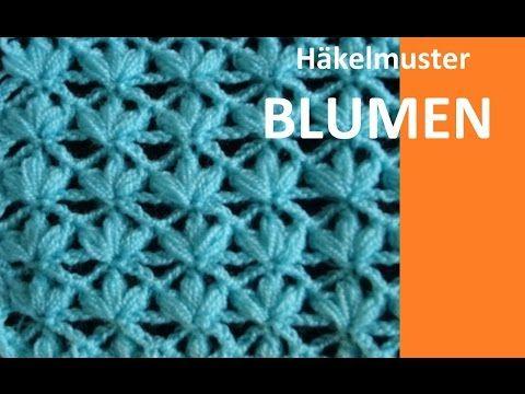 Häkelmuster * BLUMEN * - YouTube | mimmi | Pinterest | Häkelmuster ...