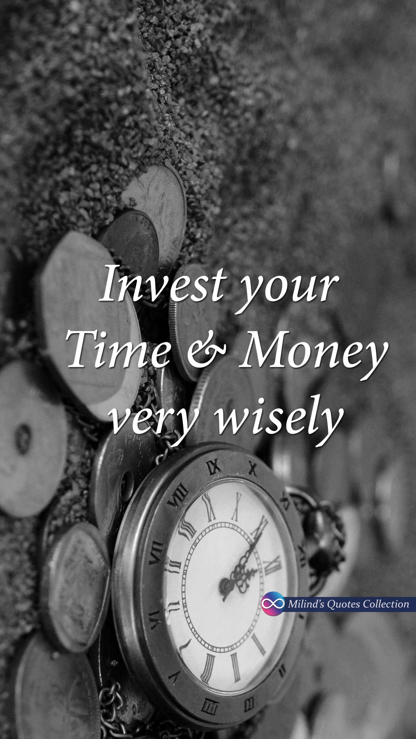 Invest Your Time Money Very Wisely
